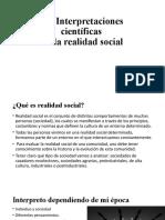 1. Interpretaciones científicas de la realidad social