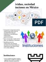 7, Individuo, sociedad e instituciones en México