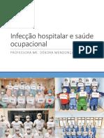 Aula 3 -Infecção Hospitalar e Saúde Ocupacional