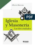Bárcena, Alberto - Iglesia y Masonería.pdf