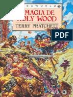 Terry Pratchett - Discworld - 10 - A Magia De Holy Wood