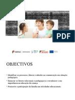 Apresentação_UFCD 3272- Processo de comunicação e formas relacionais e pedagógicas da criança