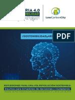 4. Reflexiones para una 4ta revolución sostenible. Tomadas del foro Industria 4.0 y sostenibilidad Medellín 27 y 28 de junio de 2019