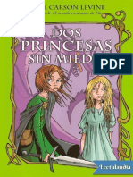 Dos princesas sin miedo - Gail Carson Levine