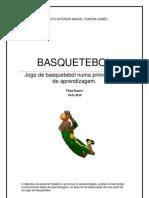 JOGO DE BASQUETEBOL NUMA PRIMEIRA FASE DE APRENDIZAGEM