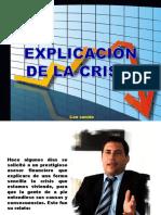 EXPLICACIÓN DE LA CRISIS