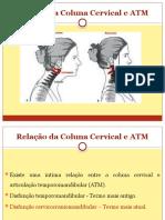 Aula 2_Relação da Coluna Cervical e ATM.pptx