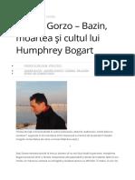 Andrei Gorzo - Andre Bazin, moartea și cultul lui Humphrey Bogart