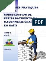 GUIDE DE BONNES PRATIQUES POUR LA CONSTRUCTION DE PETITS BÂTIMENTS EN MAÇONNERIE CHAÎNÉE EN HAÏTI- juillet 2010
