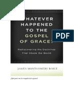 Qué pasó con el evangelio de la gracia. John Montgomery Boice.pdf