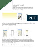 Como criar luzes no SketchUp sem Render - Tutoriais