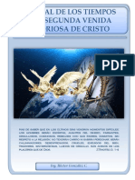 ELFINAL DE LOS TIEMPOS Y LA SEGUNDA VENIDA GLORIOSA DE CRISTO