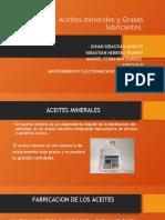 Aceites minerales y Grasas lubricantes