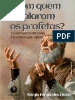 Com Quem Falaram os Profetas (Sergio Fernandes Aleixo)