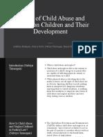 Effects of Child Abuse and Neglect on Children and Their Development-Alekhya, Nebiyu, Jessica, Zahra, Renee.pptx