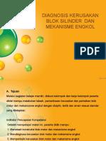 DIAGNOSA KERUSAKAN BLOK SILINDER  DAN KOMPONENNYA 5.pptx