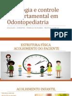 1 - Psicologia e controle comportamental em Odontopediatria