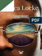 Texas Blues - Attica Locke