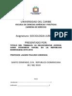 TRABAJO FINAL  UNIVERSIDAD DEL CARIBE SOCIOLOGIA JURIDICA