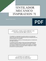 Ventilador mecánico inspiration 7i.pptx