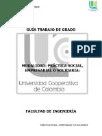 GUÍA TRABAJO DE GRADO MODALIDAD PRÁCTICA SOCIAL, EMPRESARIAL O SOLIDARIA