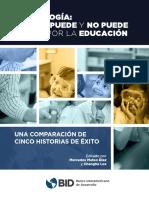 Tecnologia-Lo-que-puede-y-no-puede-hacer-por-la-educacion-Una-comparacion-de-cinco-historias-de-exito.pdf