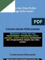 13. PPT bahan ke 12 Disiplin etika profesi