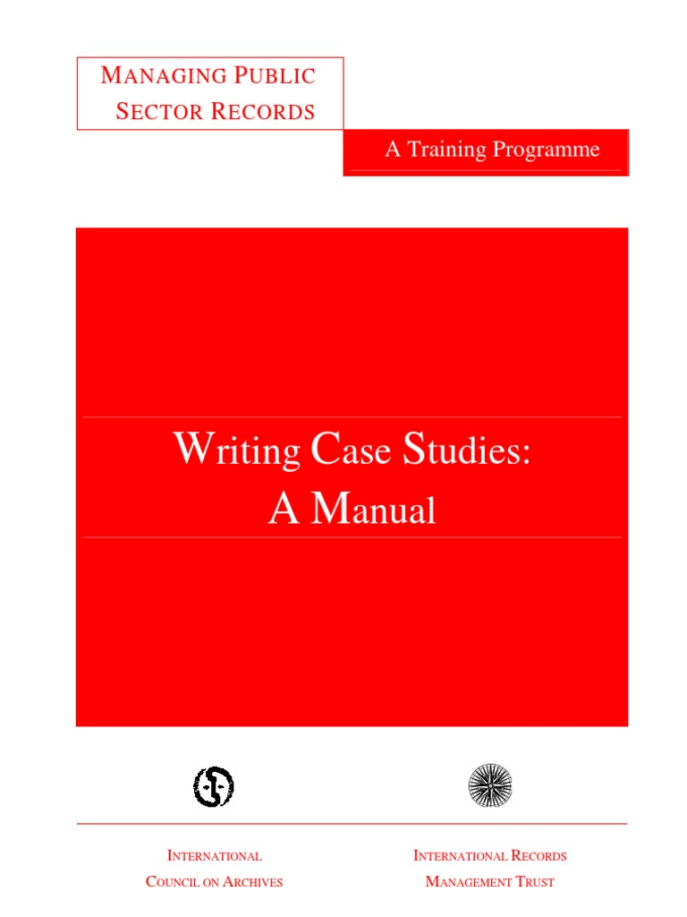 writing case studies a manual User's manual as a requirements specification: case studies four case studies of the process of writing a user's manual and the resulting user.