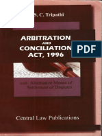 Dr. S.C. Tripathi - Arbitration and Conciliation Act, 1996 India with Alternative Disputes Resolution ADR-Central Law Publications (2012).pdf