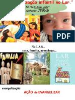 A evangelização infantil no Lar