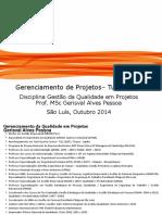 apresentaogestodaqualidadeprojetosturma8-150217101108-conversion-gate02.pdf