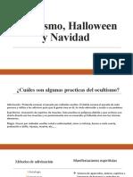 Ocultismo, Halloween y Navidad