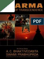 A. C. Bhaktivedanta Swami Prabhupādā - Dharma - The Way Of Transcendence