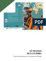 Dario Azzellini - El Negocio de La Guerra. Nuevos Mercenarios y Terrorismo de Estado-Monte Ávila Editores (2009)