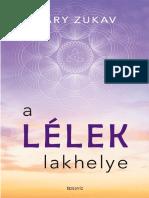 Gary Zukav - A LÉLEK LAKHELYE