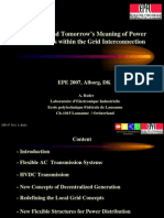 Today's and Tomorrow's Meaning of Power Electronics within the Grid Interconnection; Alfred Rufer, Presentation, EPE07