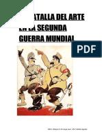 la-batalla-del-arte-en-la-segunda-guerra-mundial-1-contexto-historico-durante-la-ii-guerra-mundial-no-solo-se-producian-enfrentamientos-militares-sino-que-tambien-existian-confrontacione-1.doc