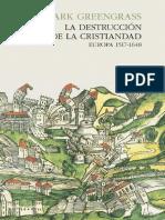 La destruccion de la Cristiandad. Europa (1517-1648) - Mark Greengrass.pdf