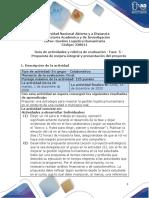 Guía de actividades y rúbrica de evaluación - Fase 5 - Propuesta de mejora integral y presentación del proyecto