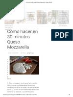 Cómo Hacer en 30 Minutos Queso Mozzarella _ Vinagre & Limón