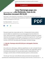 Direitos de arena_ Flamengo paga aos atletas do Volta Redonda, mas os do Boavista recusam R$ 52,02 _ flamengo _ ge