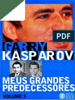 Kasparov- Meus Grandes Predecessores III.pdf