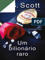 01 - Um Bilionário Raro - Série Os Sinclair - J. S. Scott.pdf