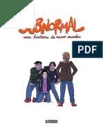 Presentación Subnormal. Una Historia de Acoso Escolar.
