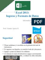 02 Excel 2013 - Ingreso y Formato de Datos Prof. Dennis A. - copia.pptx
