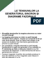 4.ECUAŢIILE TENSIUNILOR LA GENERATORUL SINCRON ŞI DIAGRAME FAZORIALE.pdf