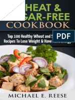 Wheat & Sugar-Free Cookbook - Top 100 Healthy Wheat and Sugar-Free Recipes To Lose Weight & Have More Energy