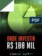 GUIA - Onde investir-100-mil- ATUALIZADO.pdf