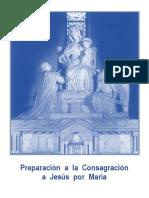 PREPARACIÓN A LA CONSAGRACIÓN A JESÚS POR MARÍA