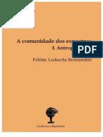 Fabián Ludueña Romandini - A Comunidade dos Espectros I. Antropotecnia-Cultura e Barbárie.pdf